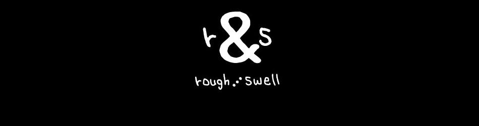 rough&swell ラフアンドスウェル