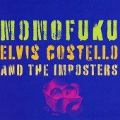 ELVIS COSTELLO AND THE IMPOSTERS/MOMOFUKU 百福 2008年作