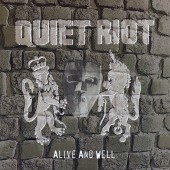 QUIET RIOT/ALIVE AND WELL 99年作 クワイエット・ライオット