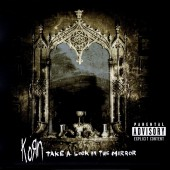 KORN/TAKE A LOOK IN THE MIRROR 2003年作 デジパック +DVD