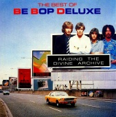 BE BOP DELUXE/RADING THE DIVINE ARCHIVE ビー・バップ・デラックス ベスト